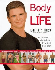Body for Life, by Bill Phillips
